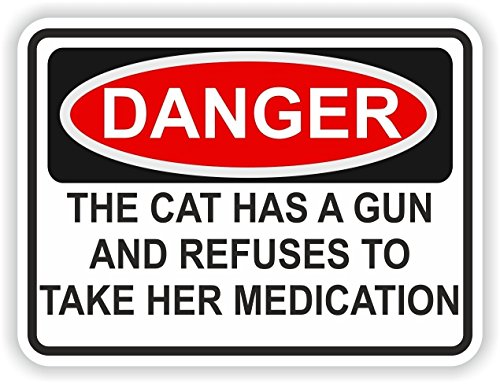 The Cat Has a Gun and Refuses to Take Her Medication Sticker