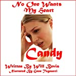 Candy: No One Wants My Heart | Will Bevis