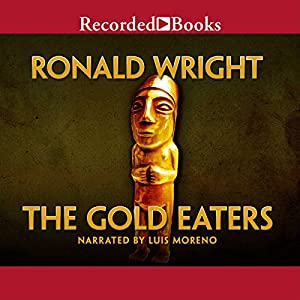 The Gold Eaters Audiobook
