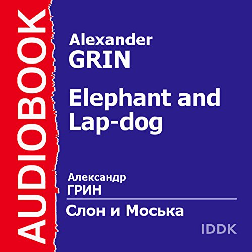 Elephant and Lap-dog [Russian Edition]