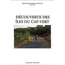 Decouverte Des Iles Du Cap-Vert