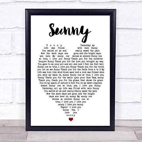 JUHAIMIU FUN Bobby Hebb Sunny Heart Song Lyric Quote Print 16