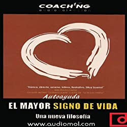 El mayor signo de vida [The Biggest Sign of Life]