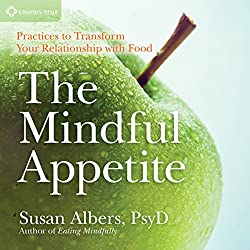 The Mindful Appetite