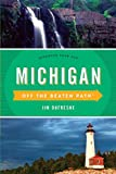 Michigan Off the Beaten Path®: Discover Your Fun (Off the Beaten Path Series)