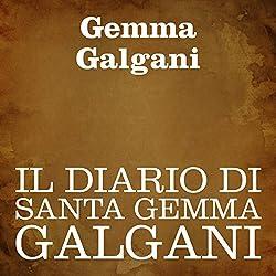 Il diario di Santa Gemma Galgani [The Diary of St. Gemma Galgani]