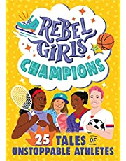 Rebel Girls Champions: 25 Tales of Unstoppable Athletes