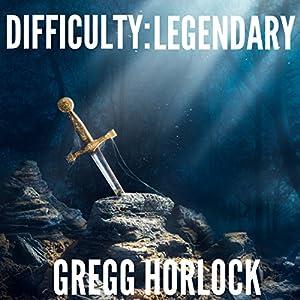Difficulty: Legendary Hörbuch