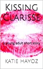 Kissing Clarisse: a young adult short story