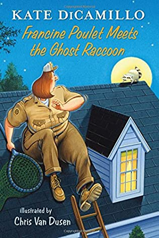 book cover of Francine Poulet Meets the Ghost Raccoon