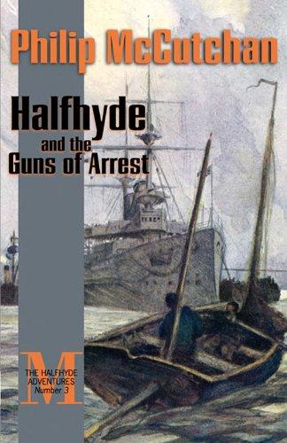 Amazon Halfhyde And The Guns Of Arrest The Halfhyde Adventures