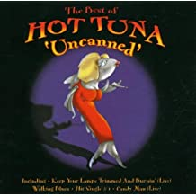 "The Best of Hot Tuna "" Uncanned """