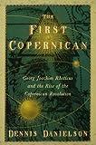 The First Copernican, Dennis Richard Danielson, 0802715303