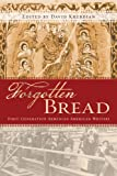 Forgotten Bread, David Kherdian, 1597140686