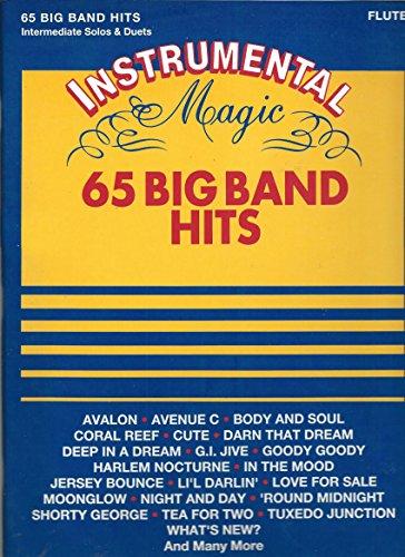 Instrumental Magic 65 Big Band Hits Intermediate Solos and Duets Flute ()