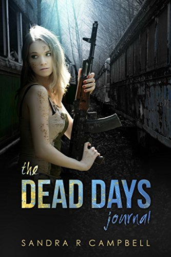 The Dead Days Journal: Volume 1 by [Campbell, Sandra R.]