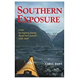 Search : Southern Exposure: A Solo Sea Kayaking Journey Around New Zealand's South Island