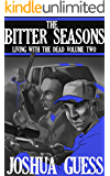 The Bitter Seasons (Living With the Dead Book 2)