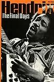 Jimi Hendrix: The Final Days