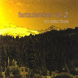 Fantasiereisen Vol. 2 Hörbuch