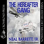 The Hereafter Gang | Neal Barrett