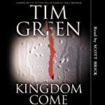 Kingdom Come | Tim Green