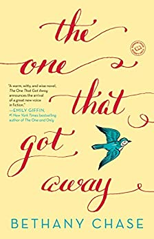 The One That Got Away: A Novel by [Chase, Bethany]