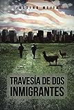 TravesÍa de Dos Inmigrantes, Justino MejÍa, 1463329938
