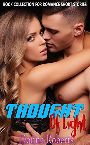 Thought of Light: Book Collection for Romance Short Stories -