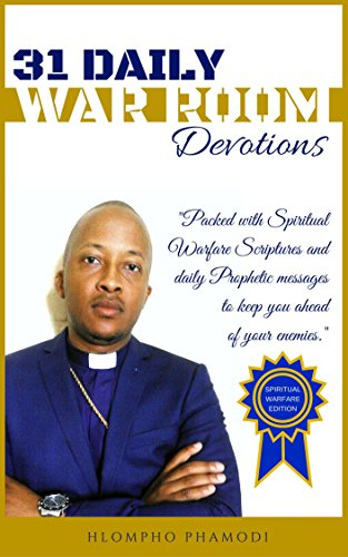 31 DAILY WAR ROOM DEVOTIONS: Spiritual Warfare Scriptures and