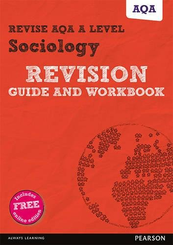 Revise AQA A level Sociology Revision Guide and Workbook: (with free online edition) (REVISE AS/A level AQA Sociology) pdf epub