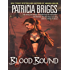 Blood Bound (Mercy Thompson, Book 2)