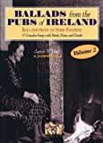 Ballads from the Pubs of Ireland, James N. Healy, 1900428350