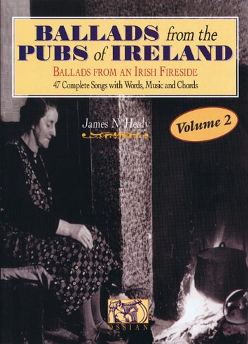 Ballads From The Pubs Of Ireland, Vol. 2 (Personality Songbooks)