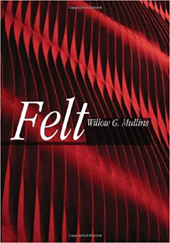 Felt (Textiles That Changed the World) by Willow Mullins (2009-01-01)