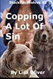 img - for Copping A Lot Of Sin (Stockton Wolves) (Volume 2) book / textbook / text book