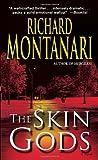 The Skin Gods: A Novel