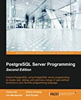 PostgreSQL Server Programming, 2nd Edition Front Cover