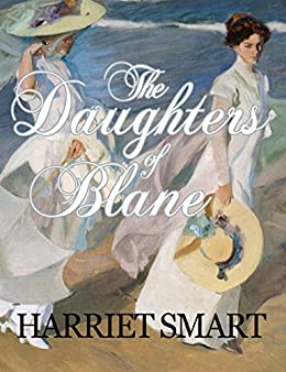 The Daughters of Blane by [Smart, Harriet]