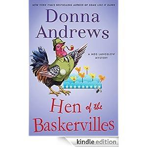 The Hen of the Baskervilles: A Meg Langslow Mystery (Meg Langslow Mysteries) Donna Andrews