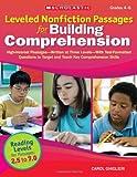 Leveled Nonfiction Passages for Building Comprehension, Carol Ghiglieri, 0545227569