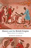 Slavery and the British Empire: From Africa to America