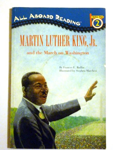 Martin Luther King, Jr. and the March on Washington (All Aboard Reading)