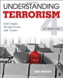 Understanding Terrorism: Challenges, Perspectives, and Issues, 4th Edition