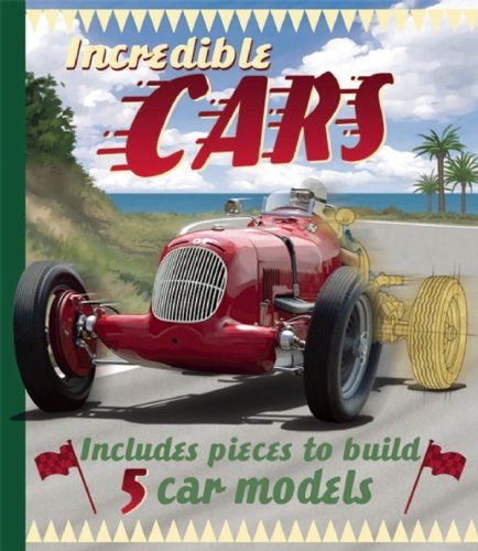 Incredible Cars (Amazing Vehicles)