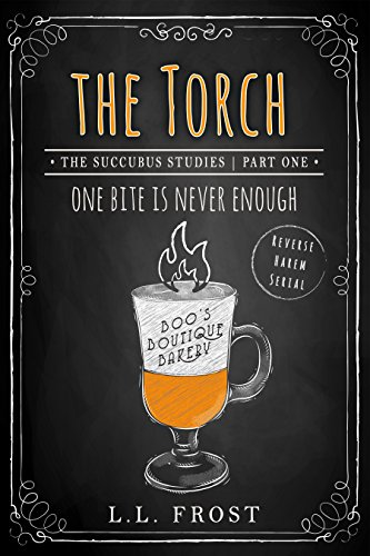 The torch succubus studies serial succubus harem book 6 the torch succubus studies serial succubus harem book 6 by frost fandeluxe Ebook collections