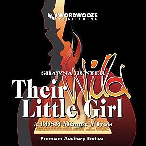 Their Wild Little Girl Audiobook