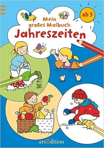 Mein Erstes Grosses Malbuch Jahreszeiten Amazon De Wiesner Angela De Klerk Roger Bucher