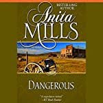 Dangerous | Anita Mills
