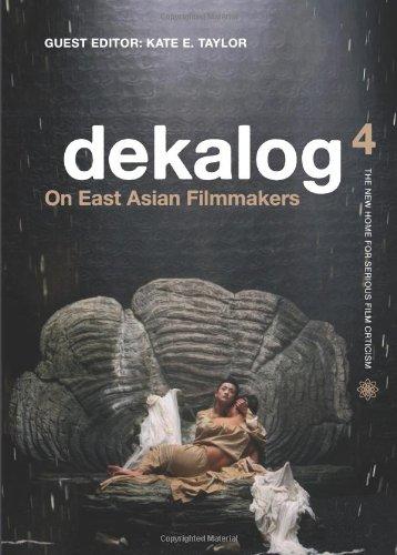 Read Online Dekalog 4: On East Asian Filmmakers Text fb2 ebook